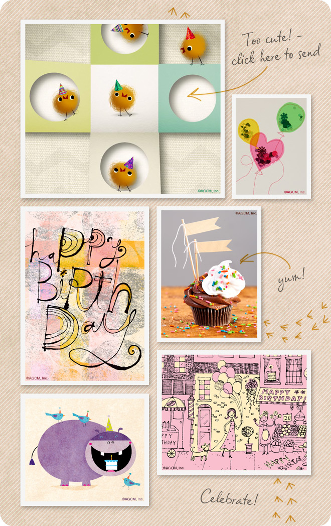 Happy Birthday ecards for the special and favorite people in your life - your peeps!