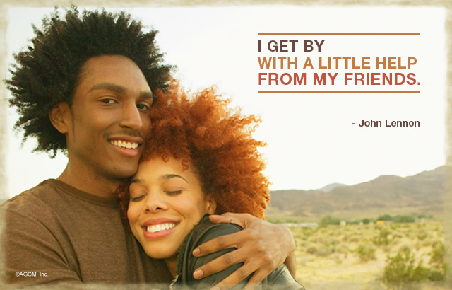 "Friendship Quote: ""I get by with a little help from my friends."" - John Lennon"