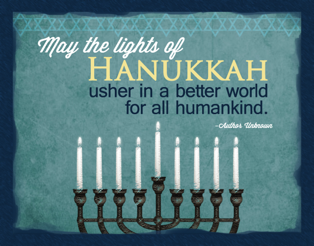 The Lights of Hanukkah... http://stayinspired365.com/2012/12/14/hanukkah-quote-friday12-14-12